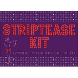 Striptease Kit - Everything You Need To Take It Off